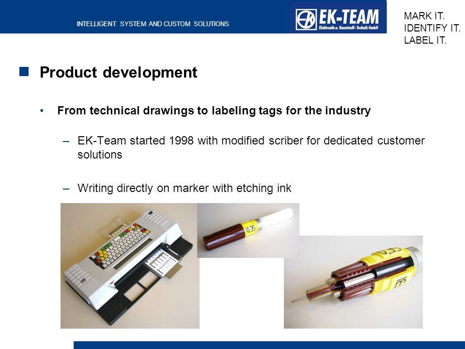 Product development From technical drawings to labeling tags for the industry.