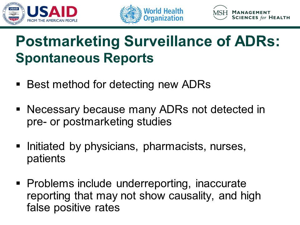 Postmarketing Surveillance of ADRs: Spontaneous Reports