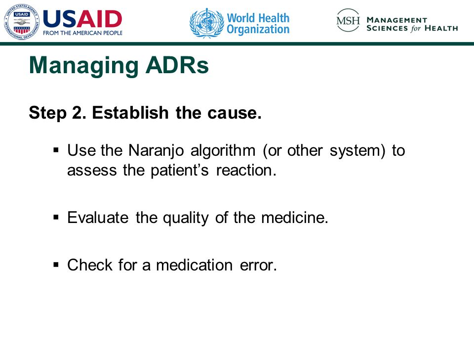 Managing ADRs Step 2. Establish the cause.
