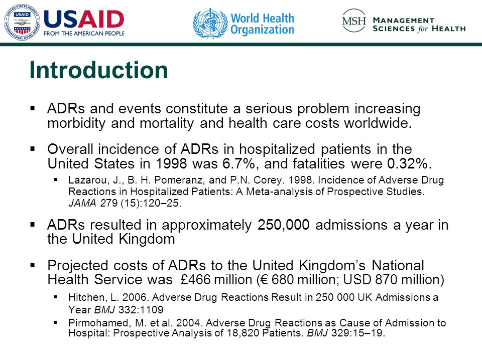 Introduction ADRs and events constitute a serious problem increasing morbidity and mortality and health care costs worldwide.