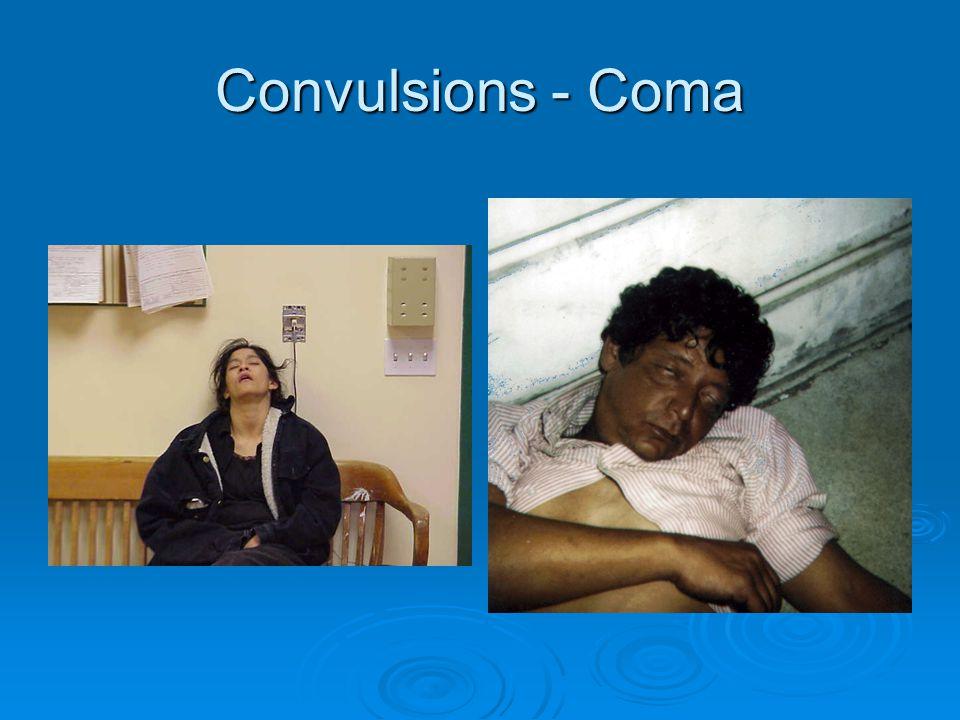 Convulsions - Coma