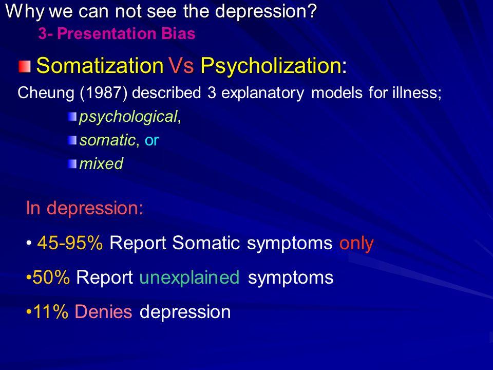 Somatization Vs Psycholization: