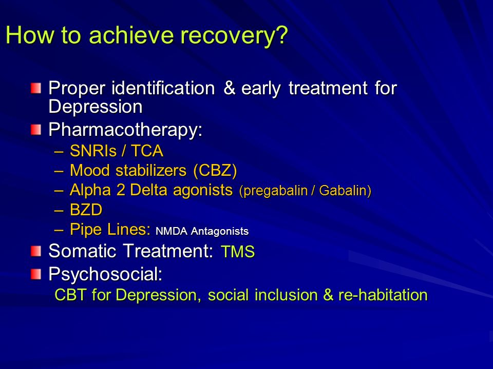 How to achieve recovery