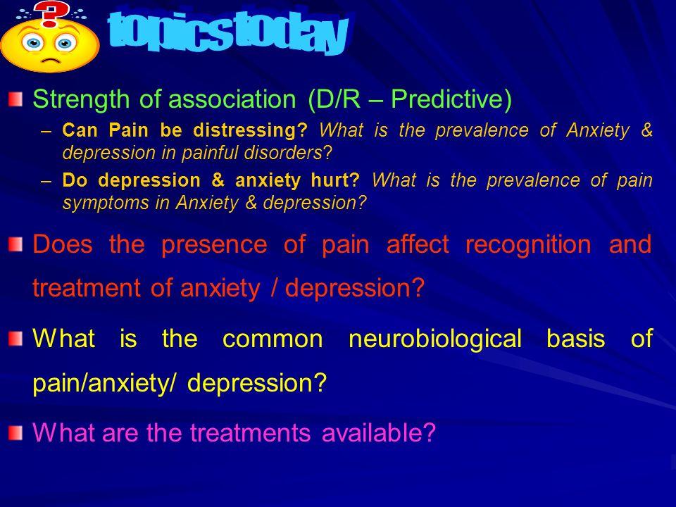 topics today Strength of association (D/R – Predictive)