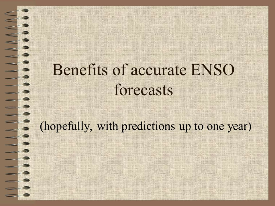 Benefits of accurate ENSO forecasts