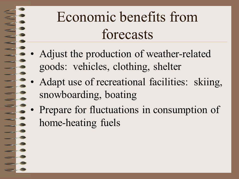 Economic benefits from forecasts