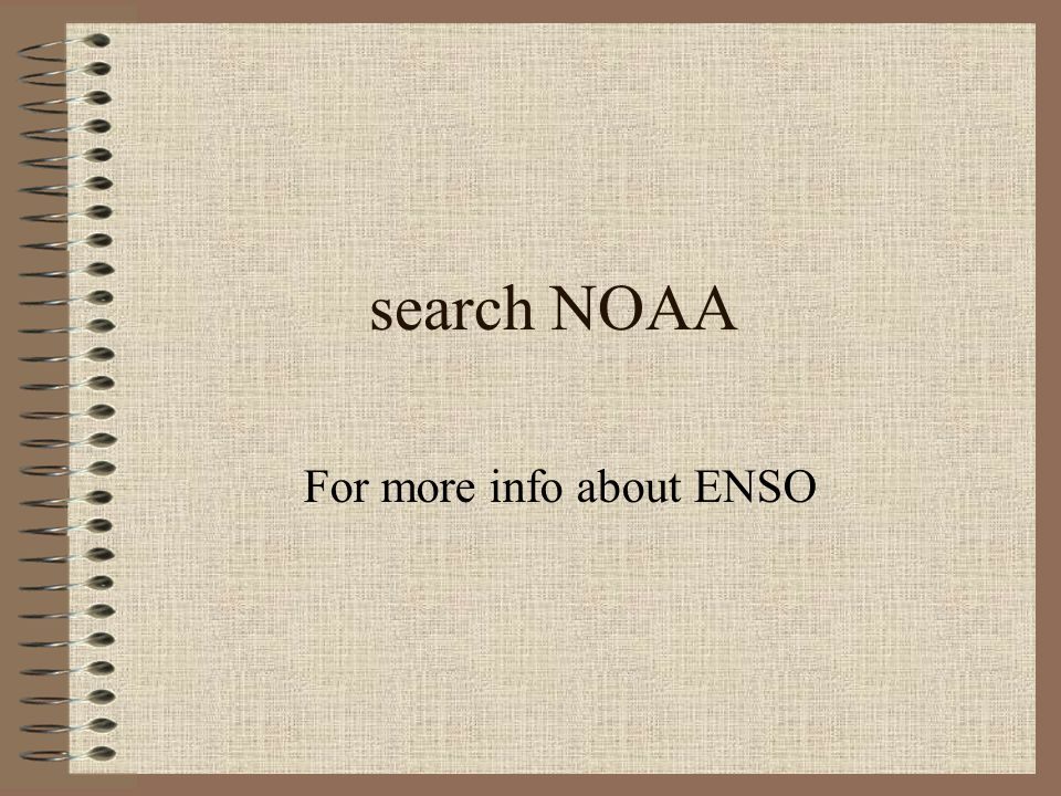 For more info about ENSO