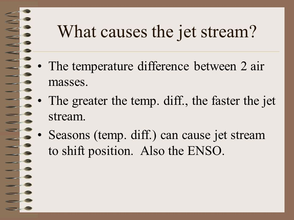 What causes the jet stream