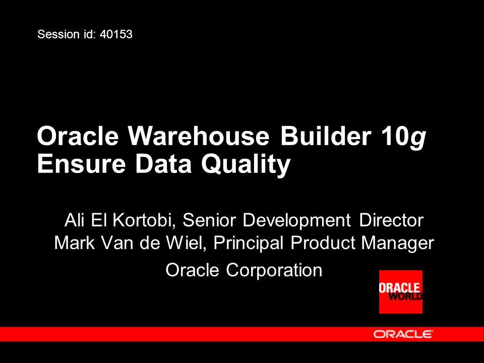 Oracle Warehouse Builder 10g Ensure Data Quality