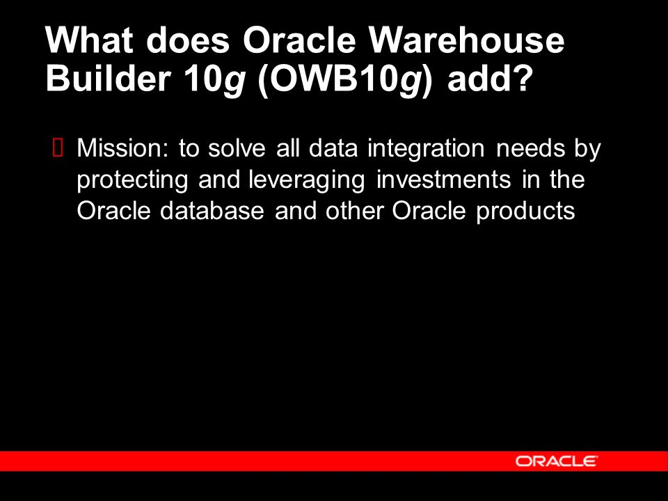 What does Oracle Warehouse Builder 10g (OWB10g) add