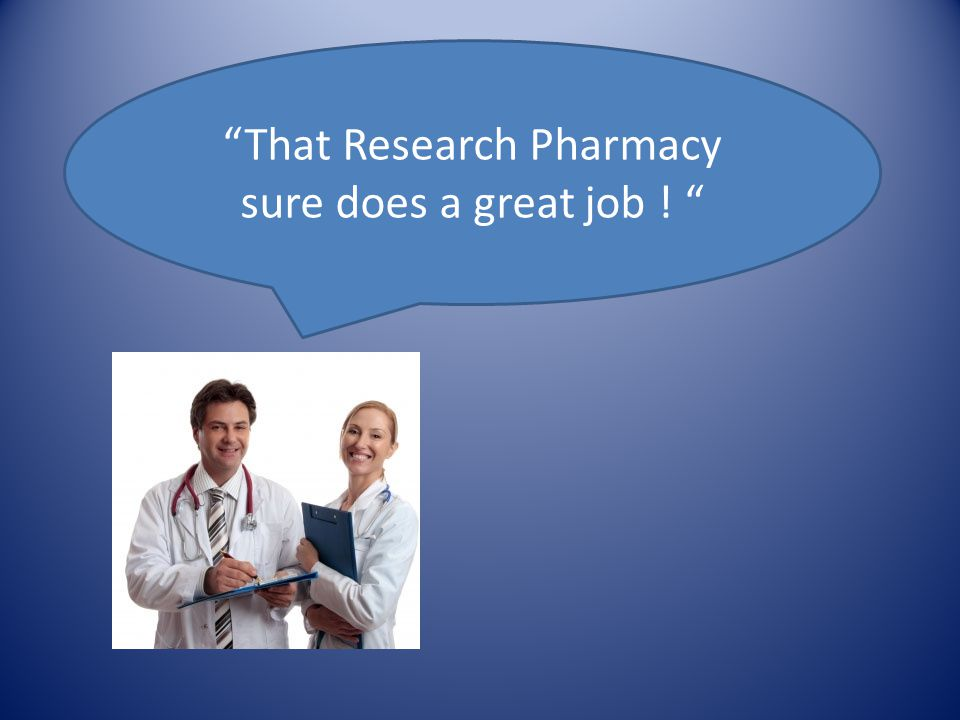 That Research Pharmacy sure does a great job !