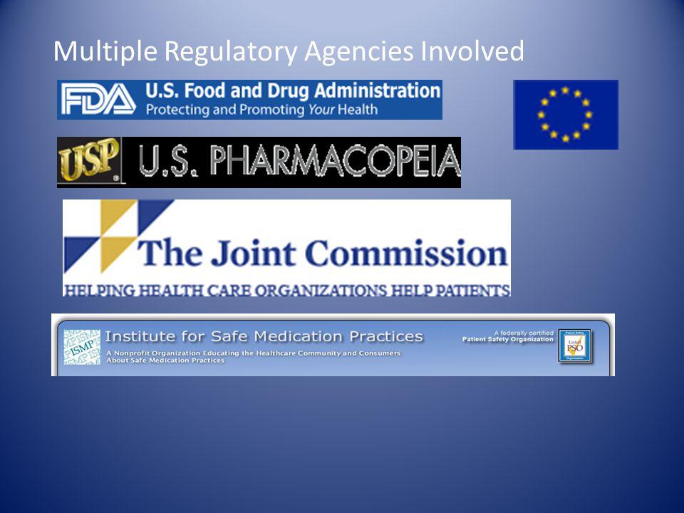 Multiple Regulatory Agencies Involved