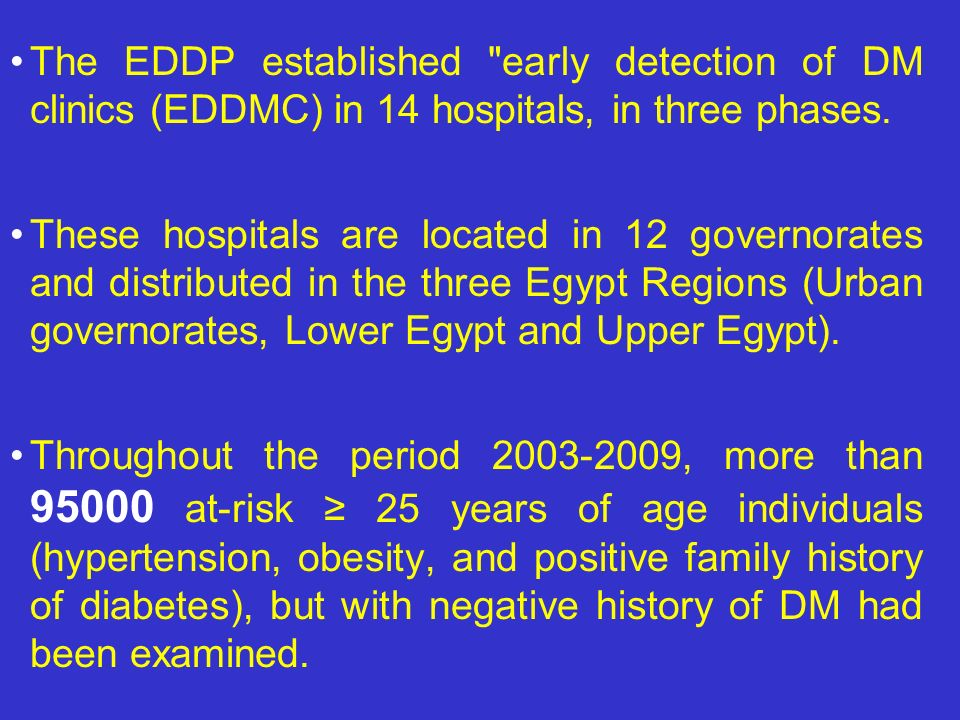The EDDP established early detection of DM clinics (EDDMC) in 14 hospitals, in three phases.