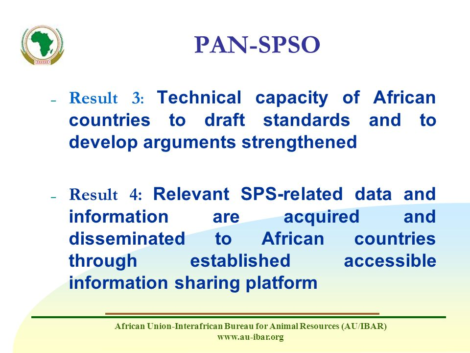 PAN-SPSO Result 3: Technical capacity of African countries to draft standards and to develop arguments strengthened.