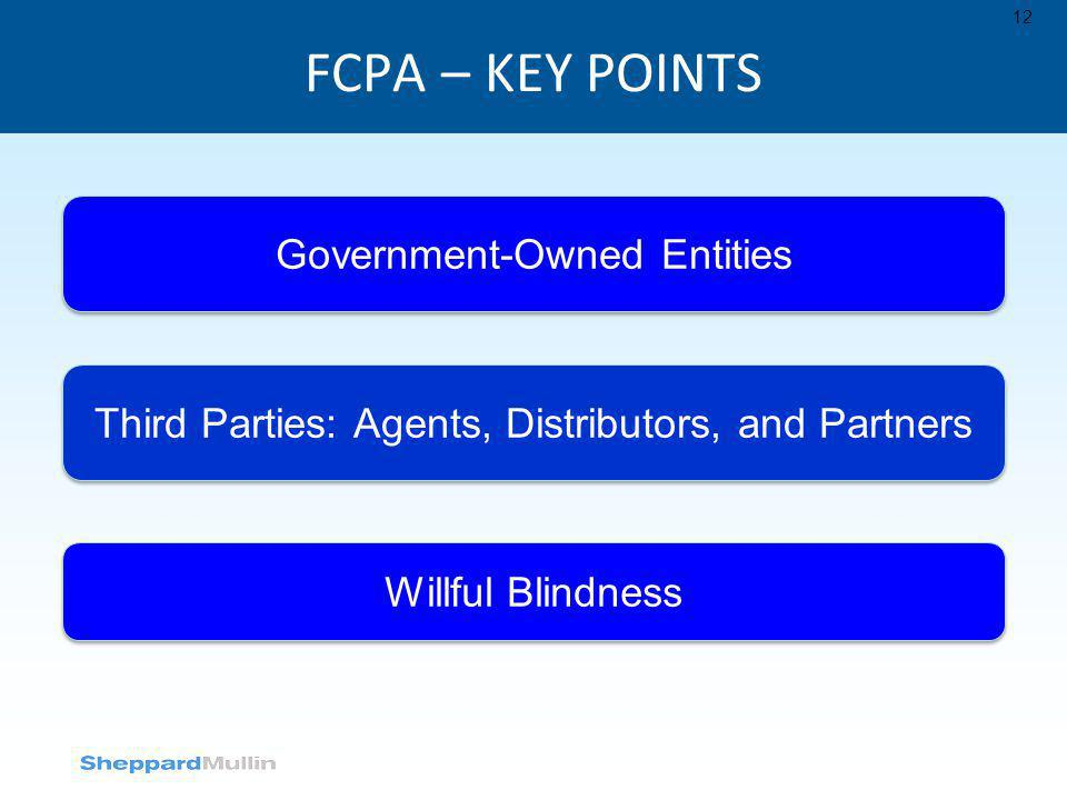 FCPA – KEY POINTS Government-Owned Entities