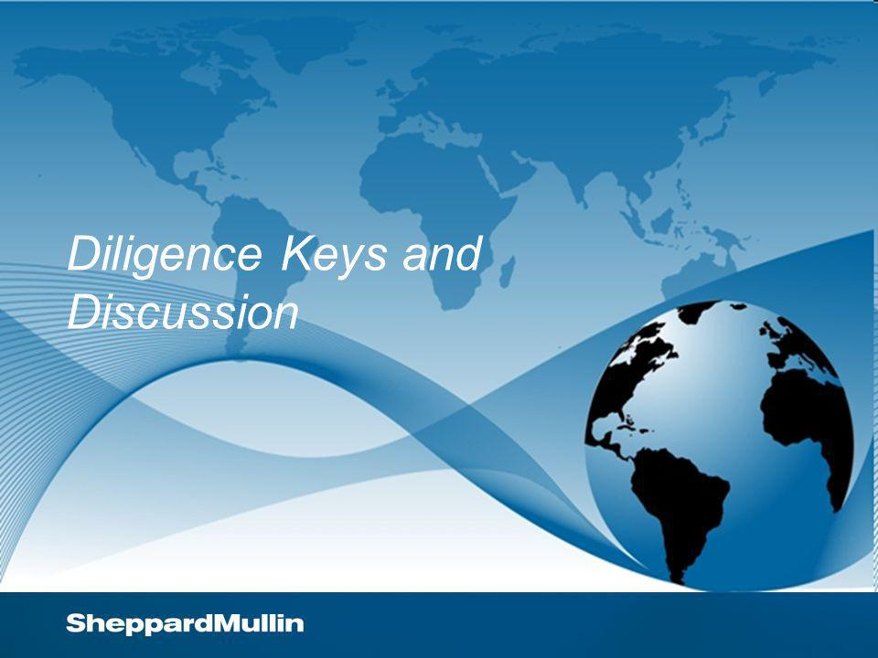 Diligence Keys and Discussion