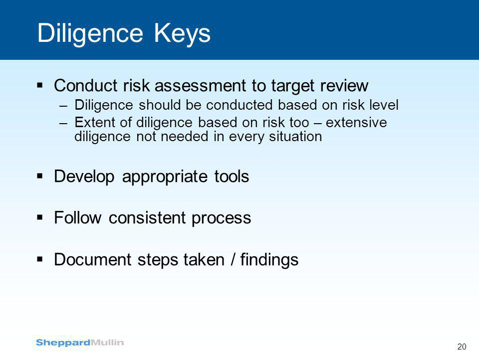 Diligence Keys Conduct risk assessment to target review