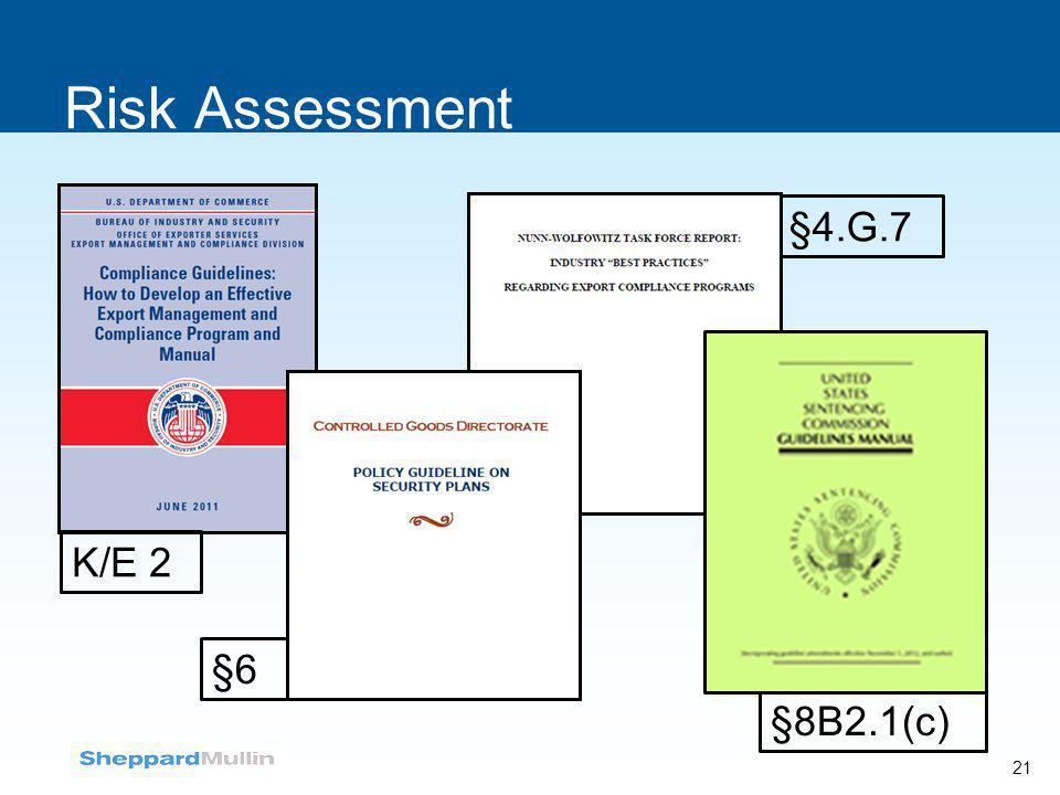 Risk Assessment §4.G.7 K/E 2 §6 §8B2.1(c)