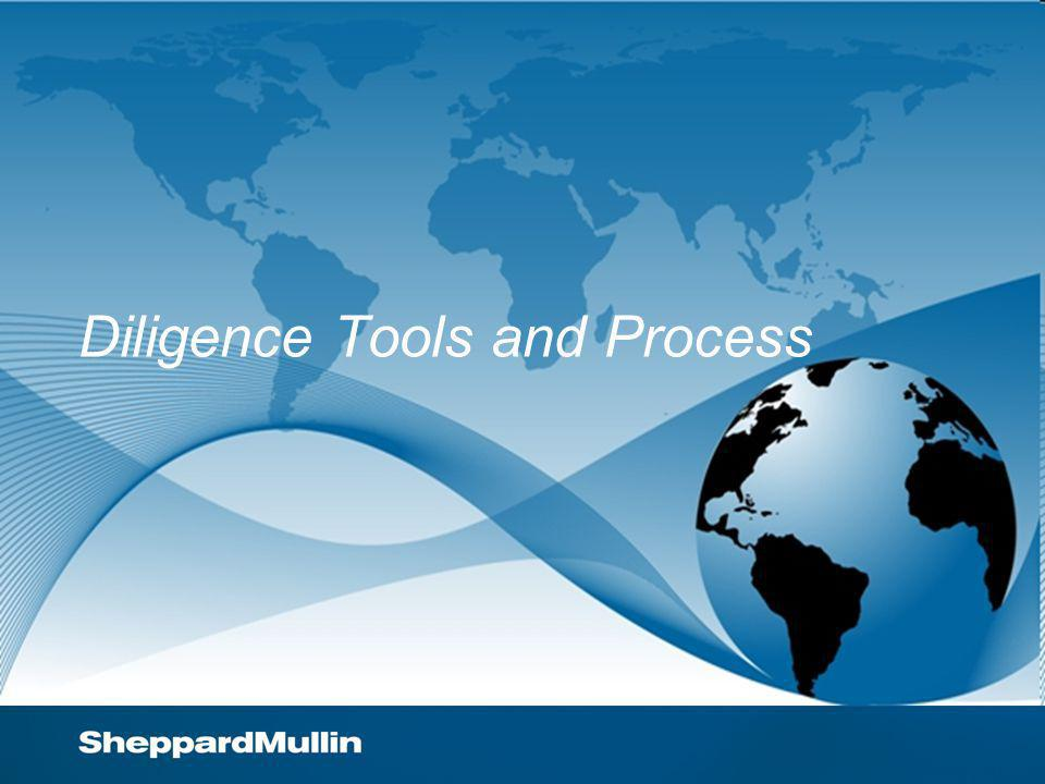 Diligence Tools and Process