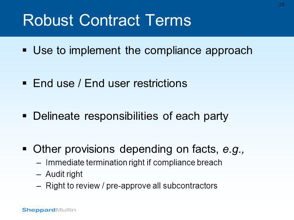 Robust Contract Terms Use to implement the compliance approach