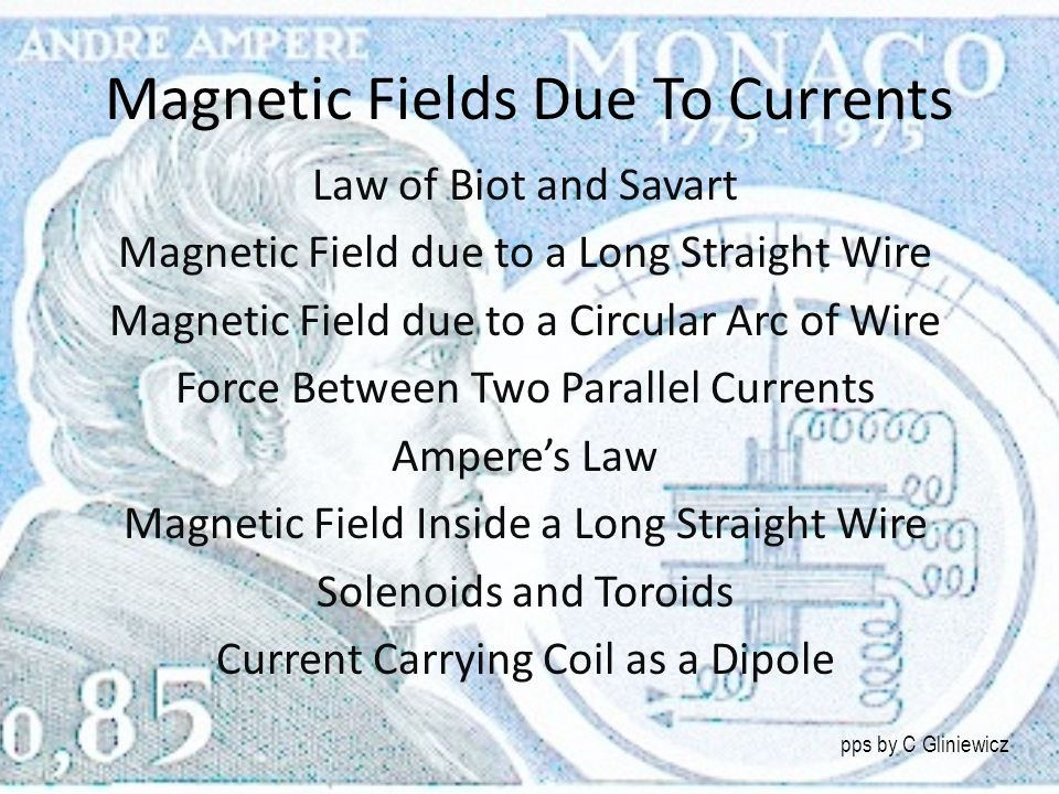 Magnetic Fields Due To Currents