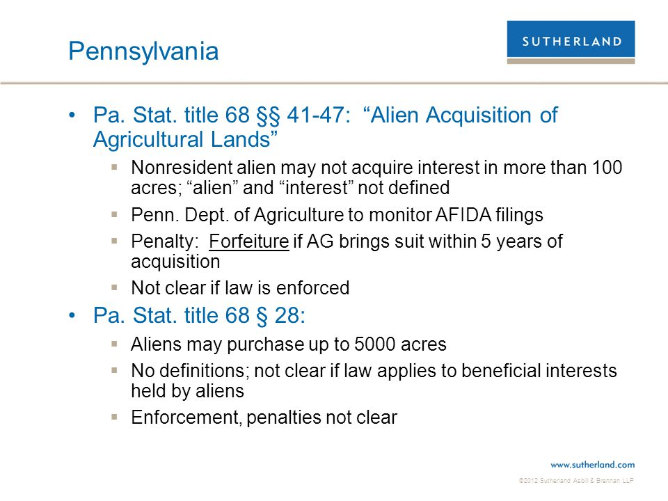 Pennsylvania Pa. Stat. title 68 §§ 41-47: Alien Acquisition of Agricultural Lands