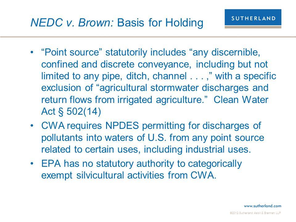 NEDC v. Brown: Basis for Holding