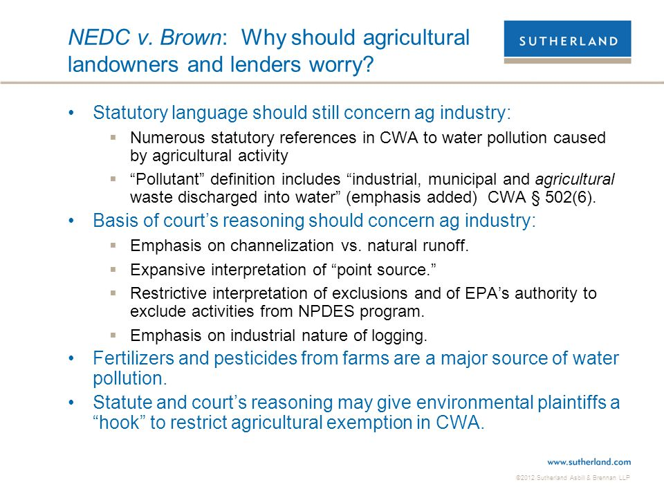NEDC v. Brown: Why should agricultural landowners and lenders worry