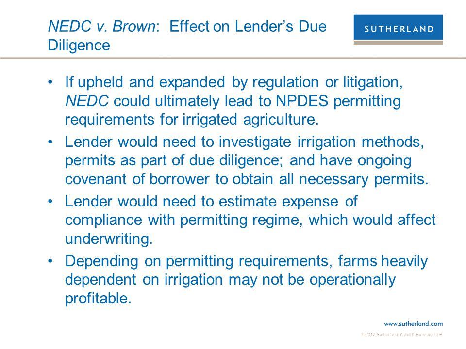 NEDC v. Brown: Effect on Lender's Due Diligence