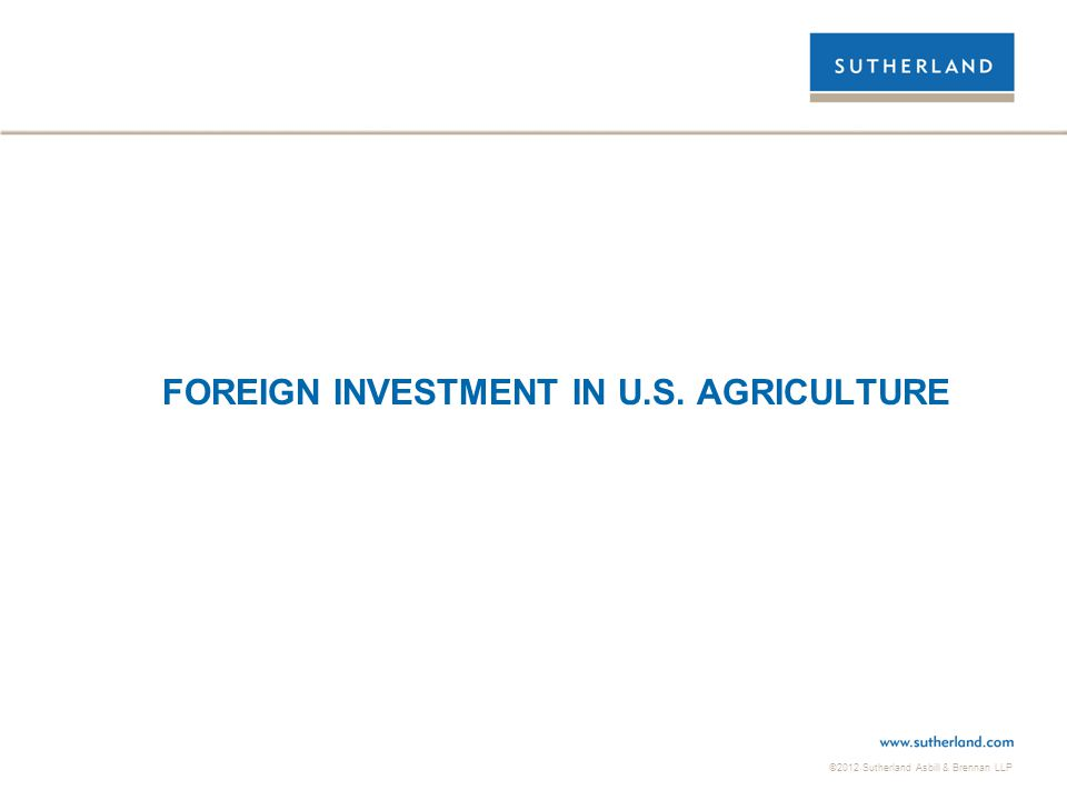 FOREIGN INVESTMENT IN U.S. AGRICULTURE