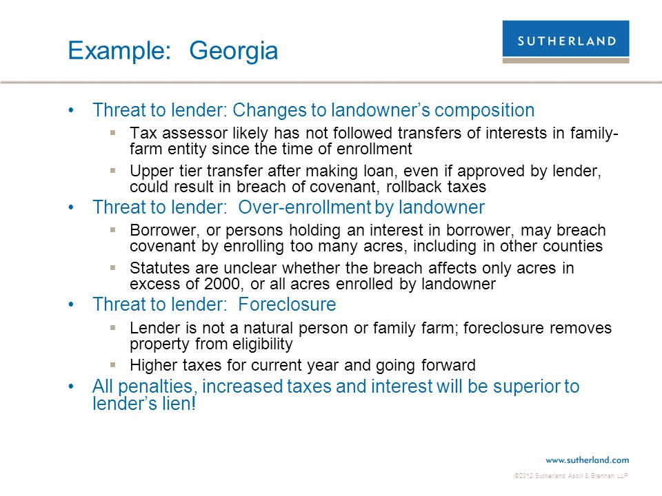 Example: Georgia Threat to lender: Changes to landowner's composition