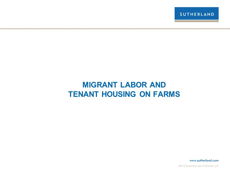 MIGRANT LABOR AND TENANT HOUSING ON FARMS