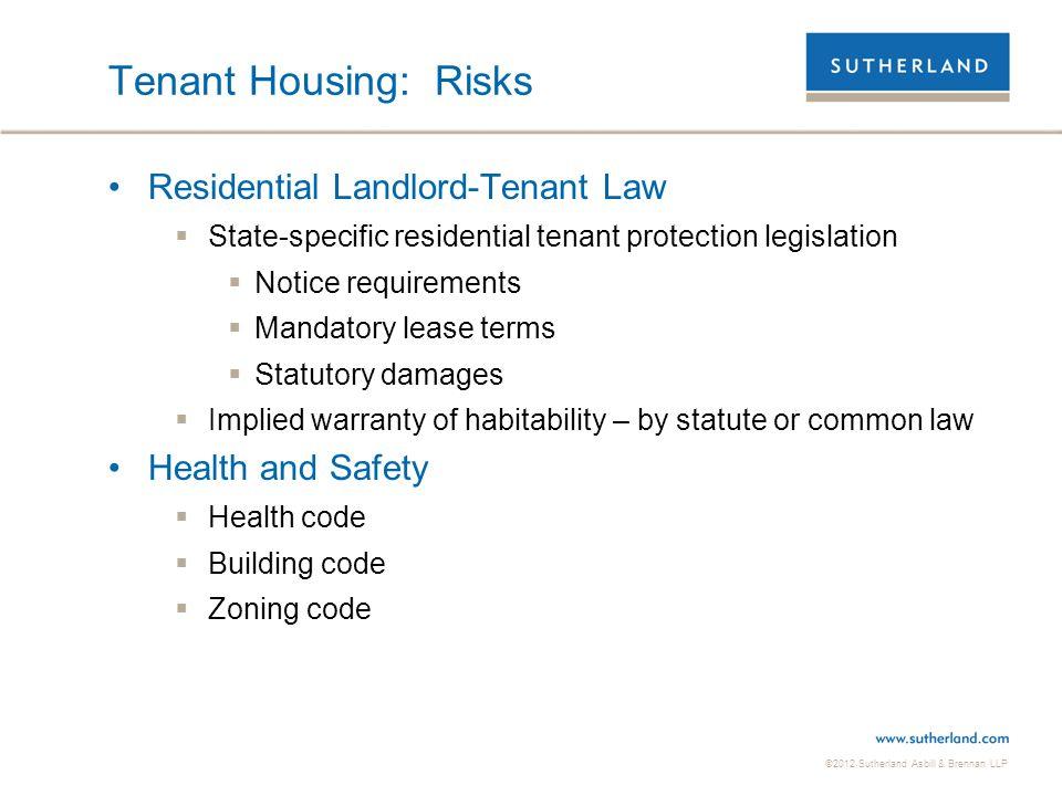 Tenant Housing: Risks Residential Landlord-Tenant Law