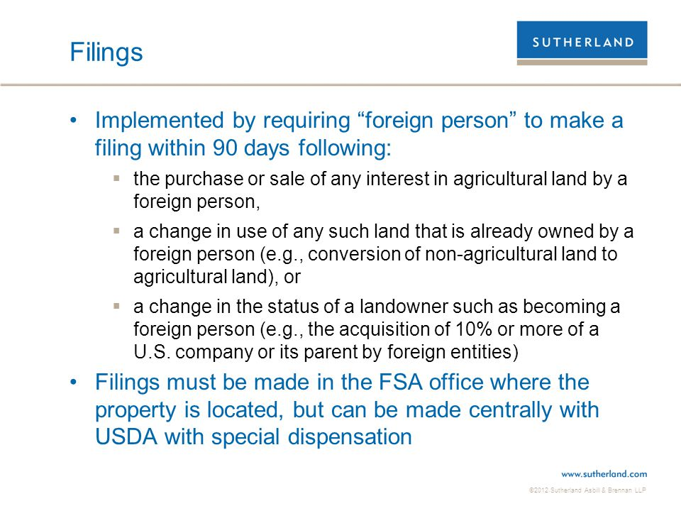 Filings Implemented by requiring foreign person to make a filing within 90 days following: