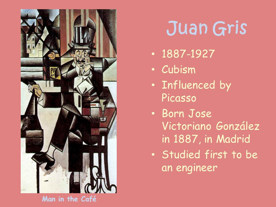 Juan Gris 1887-1927 Cubism Influenced by Picasso
