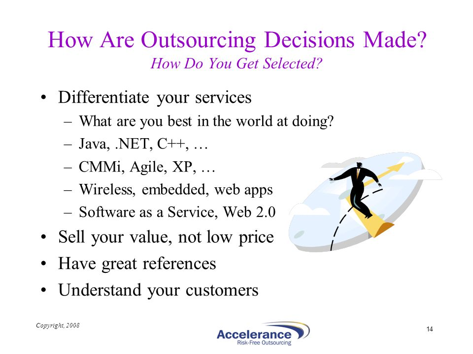 How Are Outsourcing Decisions Made How Do You Get Selected