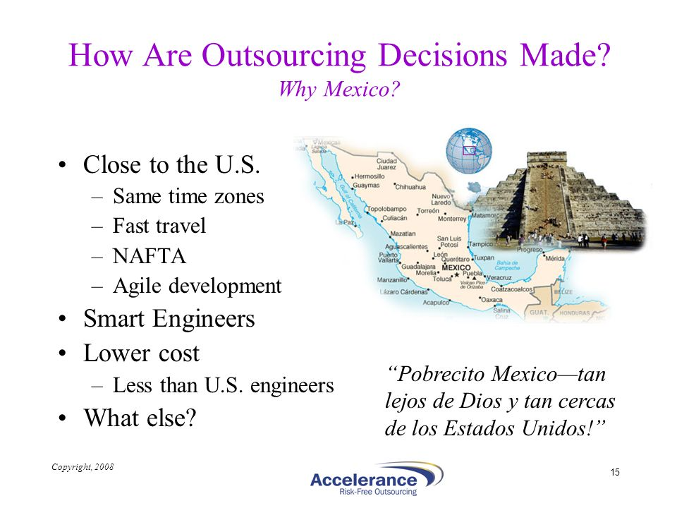 How Are Outsourcing Decisions Made Why Mexico