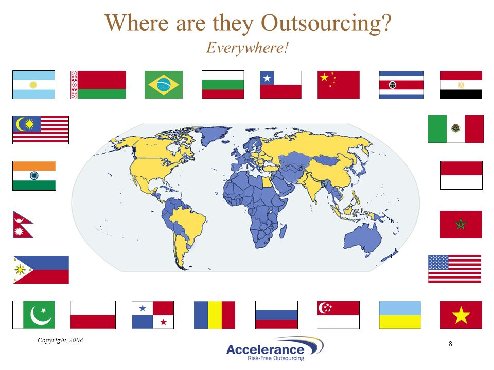 Where are they Outsourcing Everywhere!