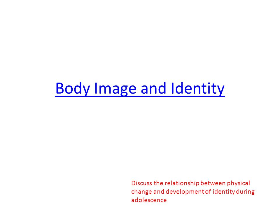 Body Image and Identity
