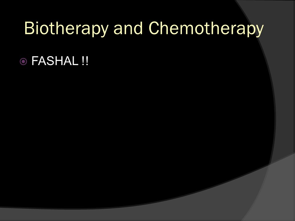 Biotherapy and Chemotherapy