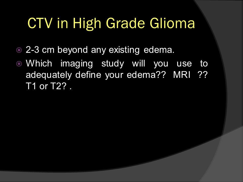 CTV in High Grade Glioma