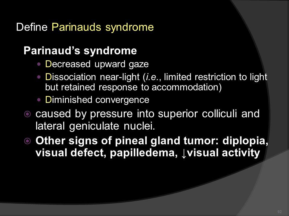 Define Parinauds syndrome