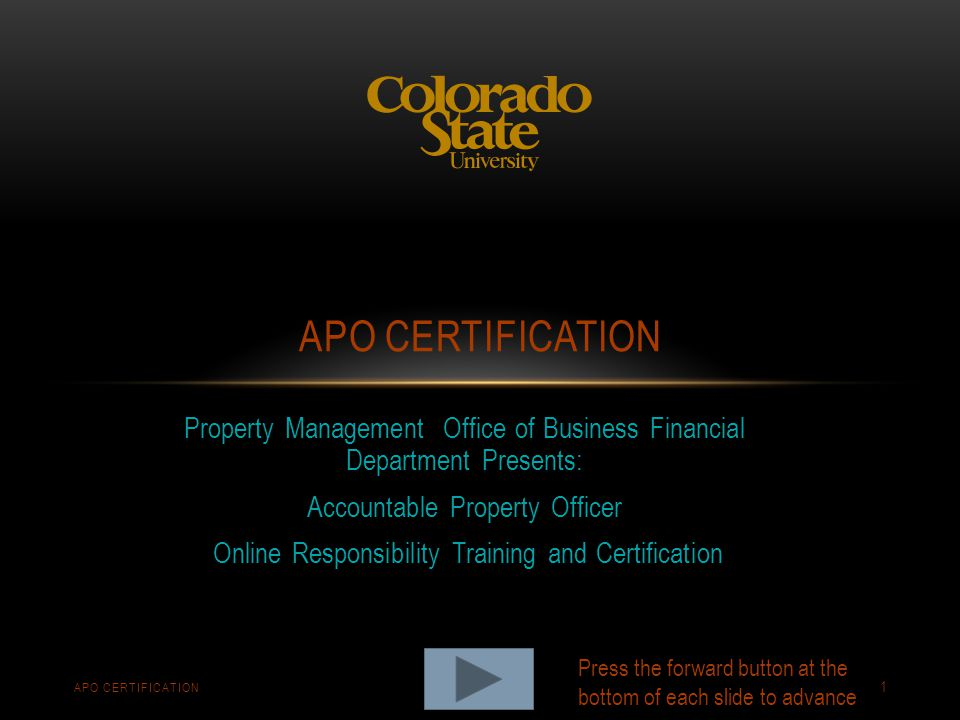 APO Certification Property Management Office of Business Financial Department Presents: Accountable Property Officer.