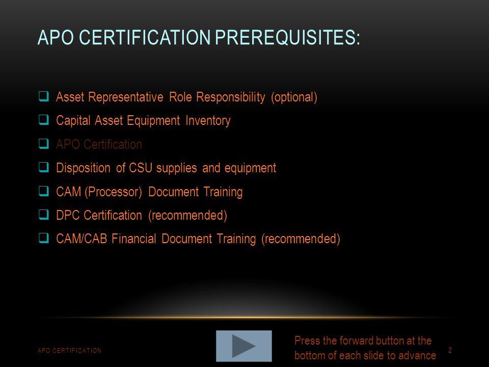 apo certification Prerequisites: