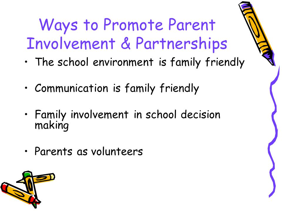 Ways to Promote Parent Involvement & Partnerships