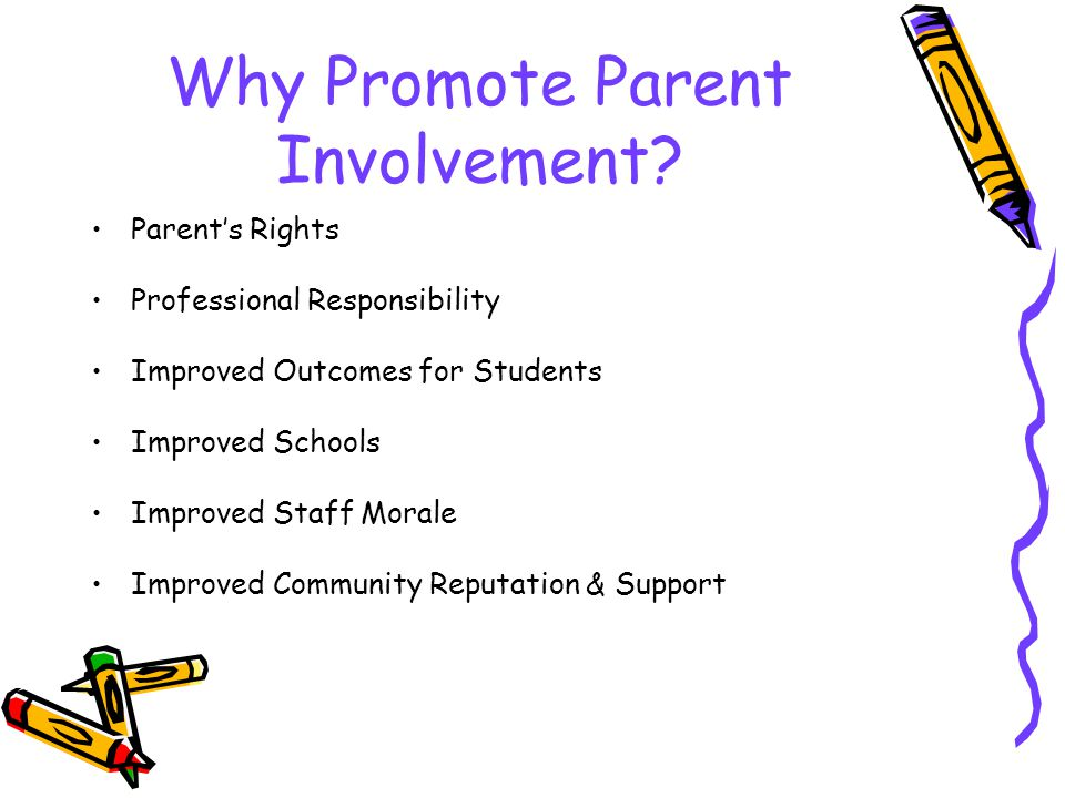 Why Promote Parent Involvement
