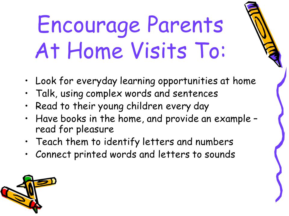 Encourage Parents At Home Visits To: