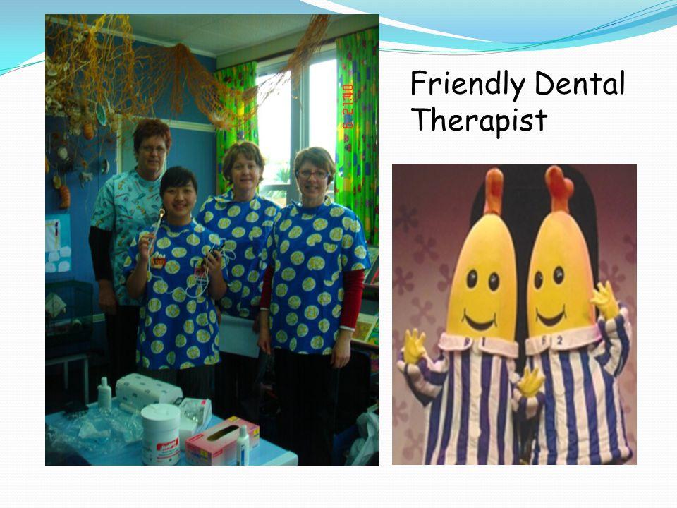 Friendly Dental Therapist