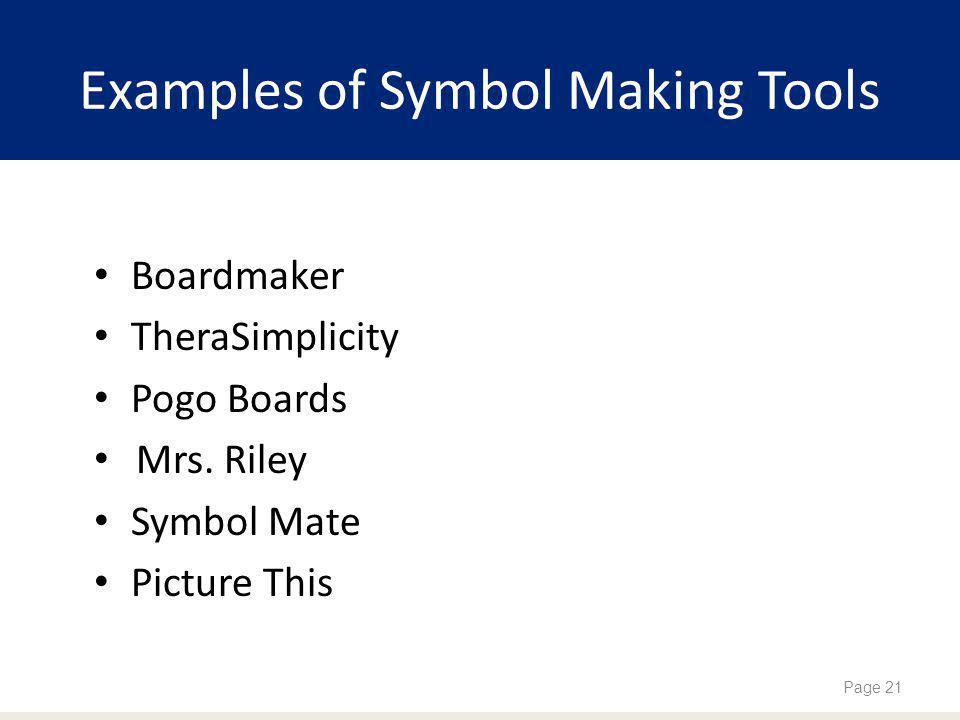 Examples of Symbol Making Tools