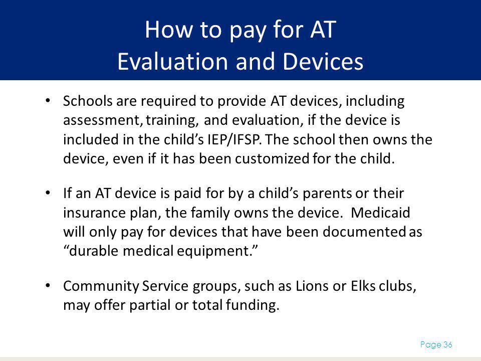 How to pay for AT Evaluation and Devices